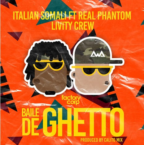Italian Somali ft Real Phantom X Livity Crew - Baile de Ghetto.mp3